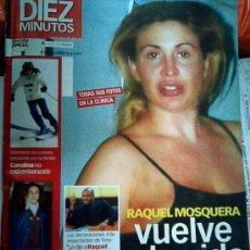 Coleccionismo de Revista Diez Minutos: REVISTA DIEZ MINUTOS 2843. RAQUEL MOSQUERA, ROCÍO CARRASCO. CAROLINA NO ESTÁ EMBARAZADA. Lote 17642122