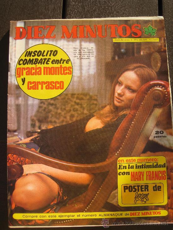 1974.REVISTA DIEZ MINUTOS Nº 1167, MARY FRANCIS FORGES GRACIA MONTES Y CARRASCO (Coleccionismo - Revistas y Periódicos Modernos (a partir de 1.940) - Revista Diez Minutos)