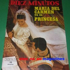 Coleccionismo de Revista Diez Minutos: DIEZ MINUTOS 1073/1972 ESPECIAL MARI CARMEN MARTINEZ BORDIU BODA~MANOLO ESCOBAR~ROSALIA~TONY LEBLANC. Lote 29190433