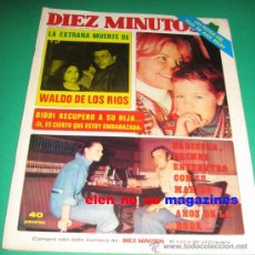Coleccionismo de Revista Diez Minutos: DIEZ MINUTOS 1337/1973~ROCIO DURCAL~NADIUSKA~MARIBEL MARTIN~BARBARA REY~PABLO ABRAIRA~PACA GABALDON. Lote 29270675