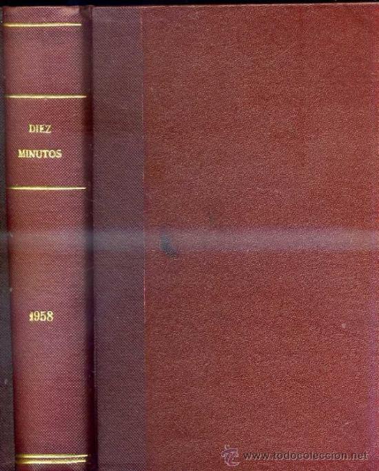 Coleccionismo de Revista Diez Minutos: DIEZ MINUTOS : AÑO COMPLETO 1958 - 53 NÚMEROS - - Foto 2 - 30997267