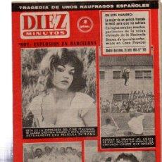 Coleccionismo de Revista Diez Minutos: REVISTA DIEZ MINUTOS, 1961, Nº 518, TRAGEDIA NAUFRAGOS ESPAÑOLES, DRAMA CELOS, EXPLOSIÓN BCN. Lote 31966023