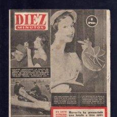 Coleccionismo de Revista Diez Minutos: REVISTA DIEZ MINUTOS. MAYO 1954. NUM. 144. .. Lote 32578536