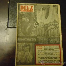 Coleccionismo de Revista Diez Minutos: REVISTA DIEZ MINUTOS N 137 AÑO 1954 SEMANA SANTA , EL PANICO ATOMICO DESPUES BOMBA H. Lote 35625163