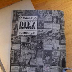 Coleccionismo de Revista Diez Minutos: ÍNDICE DE DIEZ MINUTOS – 1951 Y 1952. Lote 36227540