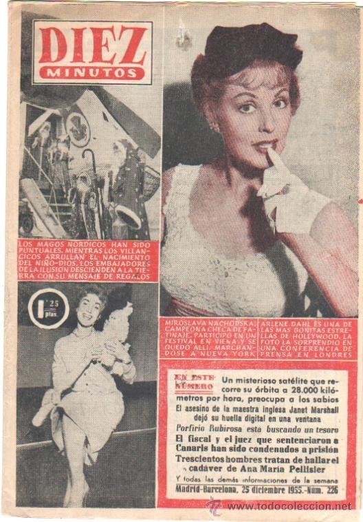 DIEZ MINUTOS Nº 226 - 25 DICIEMBRE 1955 -SOFIA LOREN, MIROSLAVA NACHODSKAARLENE DAHL (Coleccionismo - Revistas y Periódicos Modernos (a partir de 1.940) - Revista Diez Minutos)