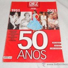 Coleccionismo de Revista Diez Minutos: DIEZ MINUTOS EXTRA 50 AÑOS - REVISTA 1951-2001. Lote 37056495