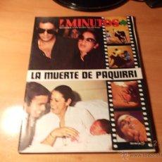 Coleccionismo de Revista Diez Minutos: LA MUERTE DE PAQUIRRI. DIEZ MINUTOS. Lote 40651036