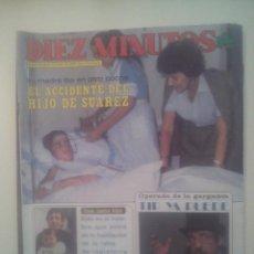 Coleccionismo de Revista Diez Minutos: DIEZ MINUTOS Nº 1614 MUNDIAL 82 EUSEBIO PONCELA RAPHAEL V ROCK DE VALLECAS LEÑO ADOLFO SUAREZ MAURA. Lote 43115376