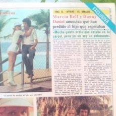 Coleccionismo de Revista Diez Minutos: RECORTES MARCIA BELL DANNY DANIEL. Lote 43119750