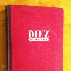 Coleccionismo de Revista Diez Minutos: TOMO ENCUADERNADO ( DIEZ MINUTOS ),AÑO 1956 COMPLETO #MARILYN MONROE,GRACE KELLY,SARA MONTIEL,ETC.... Lote 43457050