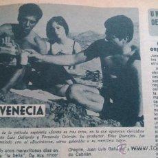 Coleccionismo de Revista Diez Minutos: RECORTES GERALDINE CHAPLIN JUAN LUIS GALIARDO FERNANDO CEBRIAN. Lote 43943126