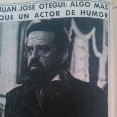 Coleccionismo de Revista Diez Minutos: RECORTES JUAN JOSE OTEGUI. Lote 44050787