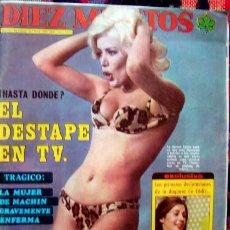 Coleccionismo de Revista Diez Minutos: REVISTA DIEZ MINUTOS / AGATA LYS, SUSAN GEORGE, MARIA SALERNO, MARISOL, LINA MORGAN, SYLVIA KRISTEL. Lote 44269245