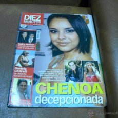 Coleccionismo de Revista Diez Minutos: REV.6/2005.-DIEZ MINUTOS CHENOA.-RPTAJE BISBAL,LETIZIA,RONALDO,BELTRÁN,VALERIA MAZZA,SHAKIRA. Lote 45127972