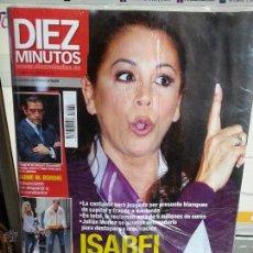 Coleccionismo de Revista Diez Minutos: REVISTA DIEZ MINUTOS, SIN ABRIR, ISABEL PANTOJA - BORDIU , BORJA Y BLANCA..... AÑO 2010. Lote 49792326