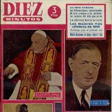 Coleccionismo de Revista Diez Minutos: 170 REVISTAS DIEZ MINUTOS AÑOS 1958 A 1960. Lote 54297008