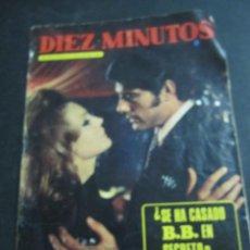Coleccionismo de Revista Diez Minutos: REVISTA DIEZ MINUTOS. AÑO 1970. NUMERO 1004. CARMEN SEVILLA. BRIGITE BARDOT. JOAQUIN PRAT.. Lote 144947401