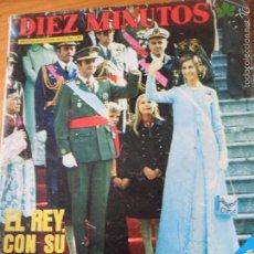 Coleccionismo de Revista Diez Minutos: DIEZ MINUTOS Nº 1267 DE 1975 -CORONACION JUAN CARLOS I, LOLA FLORES, LIZA MINNELLI, MARY FRANCIS, +.. Lote 57203556