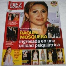 Coleccionismo de Revista Diez Minutos: REVISTA DIEZ MINUTOS Nº 2842 2006 RAQUEL MOSQUERA INGRESADA EN UN PSIQUIATRICO, ROCIO JURADO, CHENOA. Lote 57474129