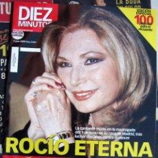 Coleccionismo de Revista Diez Minutos: REVISTA DIEZ MINUTOS ESPECIAL ROCIO JURADO 7 JUNIO 2006. Lote 57609215