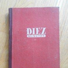 Coleccionismo de Revista Diez Minutos: DIEZ MINUTOS, TOMO AÑO 1951, CON 16 NUMEROS. Lote 63152336