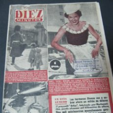 Coleccionismo de Revista Diez Minutos: REVISTA DIEZ MINUTOS MAYO 1955 TOBY BIRNE HERMANAS DIONNE GERARD DUPRIEZ . Lote 66975322