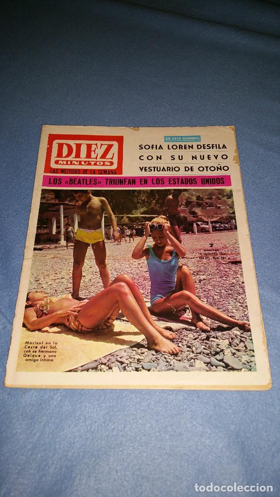 DIEZ MINUTOS Nº 785 1966 SOFIA LOREN, MARISOL, BEATLES EN AMERICA. PORTADA PICADA (Coleccionismo - Revistas y Periódicos Modernos (a partir de 1.940) - Revista Diez Minutos)