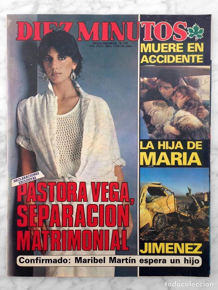 Revista diez minutos n 1743 1985 pastora comprar for Rev diez minutos
