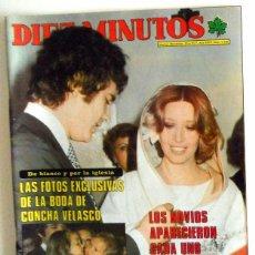 Coleccionismo de Revista Diez Minutos: REVISTA DIEZ MINUTOS Nº1340 AÑO 1977. EXCLUSIVA BODA CONCHA VELASCO - LUIS BUÑUEL. Lote 77358053