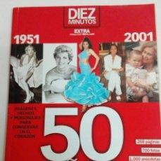 Coleccionismo de Revista Diez Minutos: REVISTA 10 MINUTOS. EXTRA. 50 AÑOS.. Lote 80230501