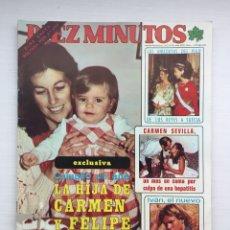 Coleccionismo de Revista Diez Minutos: DIEZ MINUTOS N 1471 / AÑO 1979 / CARMEN SEVILLA / CARMEN Y FELIPE GONZALES / REYES. Lote 83661874