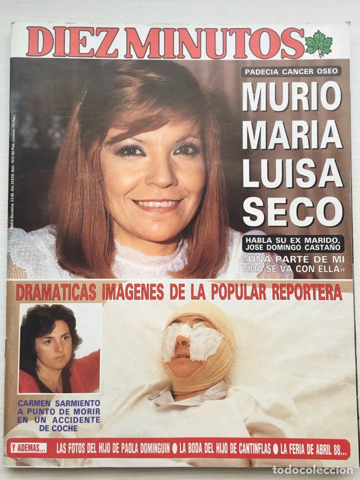 DIEZ MINUTOS N 1915 / AÑO 1988 / MUERTE MARIA LUISA SECO (Coleccionismo - Revistas y Periódicos Modernos (a partir de 1.940) - Revista Diez Minutos)
