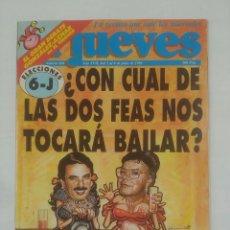 Coleccionismo de Revista Diez Minutos: REVISTA EL JUEVES Nº 836. 2 AL 8 DE JUNIO DE 1993. CON CUAL DE LAS DOS FEAS NOS TOCARA BAILAR TDKR36. Lote 94172880