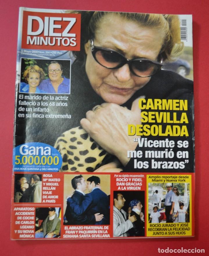 DIEZ MINUTOS CARMEN SEVILLA / 5 MAYO 2000 (Coleccionismo - Revistas y Periódicos Modernos (a partir de 1.940) - Revista Diez Minutos)