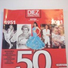 Coleccionismo de Revista Diez Minutos: REVISTA DIEZ MINUTOS. EXTRA 50 AÑOS - REVISTA 1951-2001. Lote 104355595