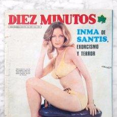 Coleccionismo de Revista Diez Minutos: DIEZ MINUTOS - 1974 - BLANCA ESTRADA, INMA DE SANTIS, ROCIO DURCAL, CONCHA VELASCO, MARISOL, V. VERA. Lote 105599591