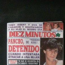 Coleccionismo de Revista Diez Minutos: ISABEL PANTOJA PREYSLER-ANNE IGARTIBURU-MARTA SÁNCHEZ-MISS ESPAÑA-MIGUEL BOSE-ANA BELEN. Lote 106635163