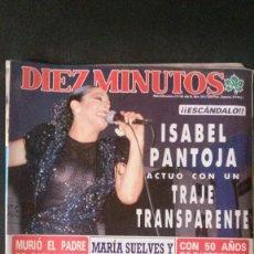 Coleccionismo de Revista Diez Minutos: ISABEL PANTOJA PREYSLER-CARI LAPIQUE-MARCIA BELL-MISS ESPAÑA-SAMANTHA FOX-MIGUEL BOSE-GILA . Lote 106636447
