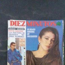 Coleccionismo de Revista Diez Minutos: ANA BELEN-JULIO IGLESIAS-ISABEL PANTOJA PREYSLER-FERIA ABRIL-MIGUEL BOSE-UN DOS TRES-DALIDA . Lote 107036191