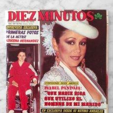 Coleccionismo de Revista Diez Minutos: DIEZ MINUTOS - 1987 - ISABEL PANTOJA, AZUCENA HERNANDEZ, M. JIMENEZ, L. FLORES, M. BOSE, ANA OBREGON. Lote 107887543