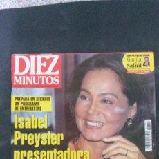 Coleccionismo de Revista Diez Minutos: ISABEL PREYSLER-ROSARIO FLORES-MISS ESPAÑA-LYDIA BOSCH-MICHAEL JACKSON-EMMA SUAREZ-ESTEFANIA . Lote 109391011