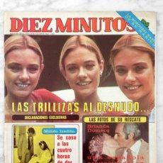 Coleccionismo de Revista Diez Minutos: DIEZ MINUTOS - 1978 - LAS TRILLIZAS, FELIPE CAMPUZANO, YEDA BROWN, MARIA JIMENEZ, BARBARA REY. Lote 110911467