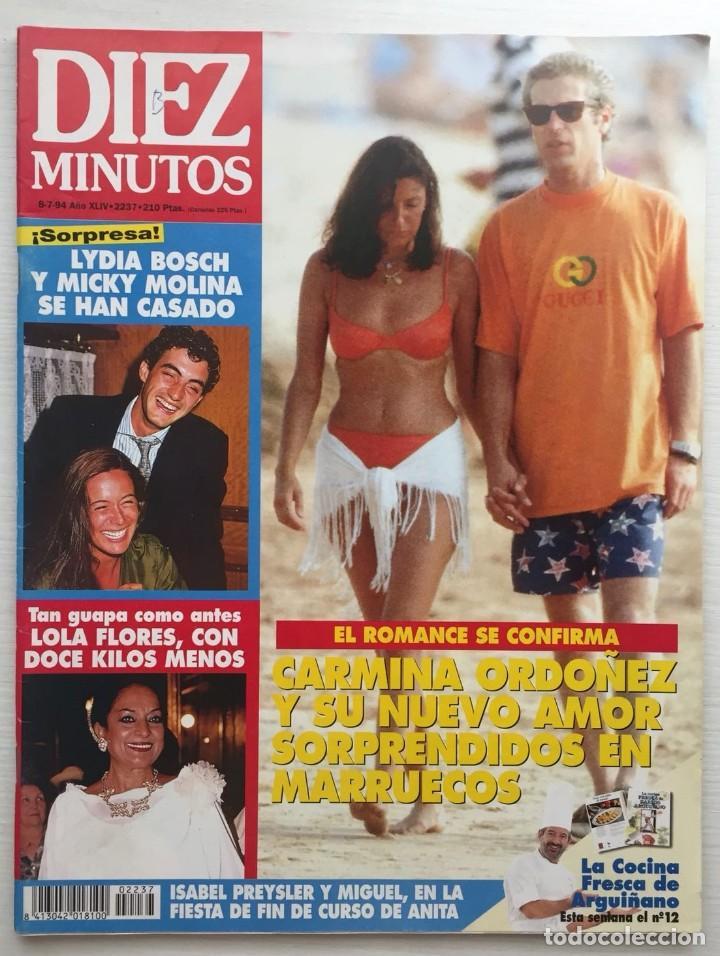 DIEZ MINUTOS Nº 2237 CARMINA ORDOÑEZ / LYDIA BOSCH / LOLA FLORES / ROCIO JURADO (Coleccionismo - Revistas y Periódicos Modernos (a partir de 1.940) - Revista Diez Minutos)