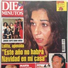 Coleccionismo de Revista Diez Minutos: DIEZ MINUTOS Nº 2313 LOLITA FLORES MUERTE ANTONIO Y LOLA / MARTA SANCHEZ / JULIO IGLESIAS. Lote 114843007