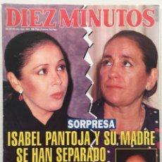Coleccionismo de Revista Diez Minutos: DIEZ MINUTOS Nº 2057 ISABEL PANTOJA / LOLA FLORES. Lote 114863275