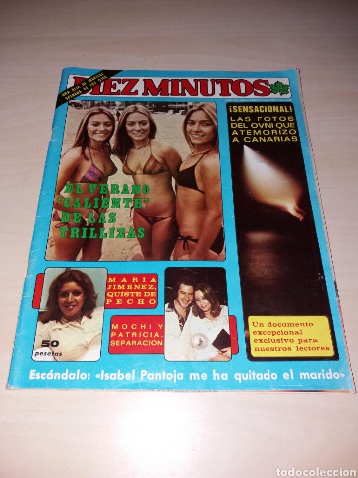 DIEZ MINUTOS AÑO 1979, NÚMERO 1439 - ISABEL PANTOJA - LAS FOTOS OVNIS Q ATEMORIZO A CANARIAS (Coleccionismo - Revistas y Periódicos Modernos (a partir de 1.940) - Revista Diez Minutos)