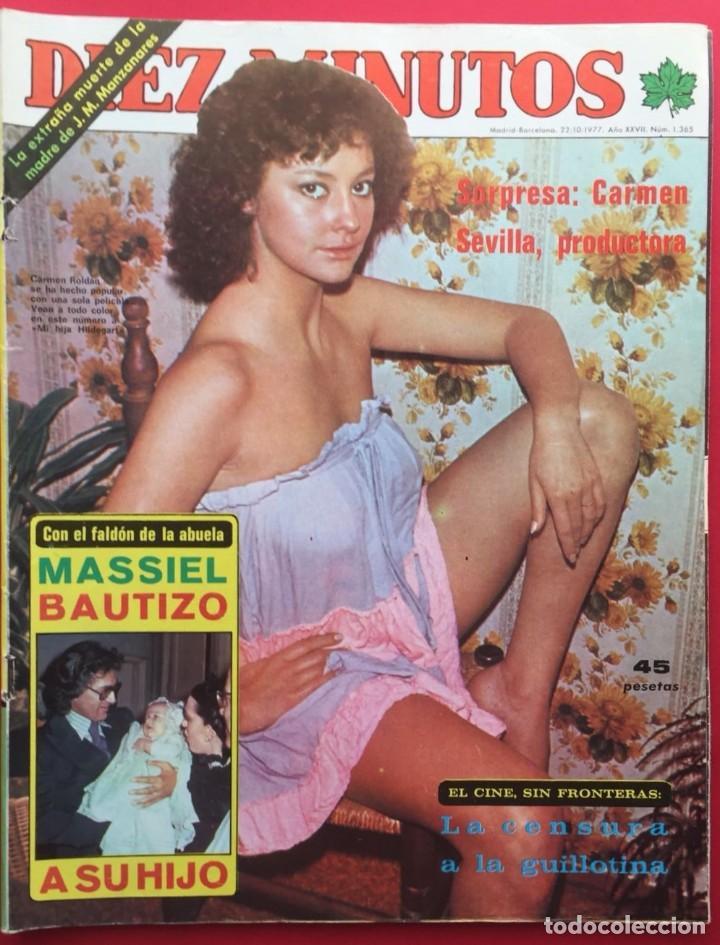 DIEZ MINUTOS Nº 1365 CARMEN SEVILLA / MASSIEL / CARMEN ROLDAN / MARUJITA DIAZ (Coleccionismo - Revistas y Periódicos Modernos (a partir de 1.940) - Revista Diez Minutos)