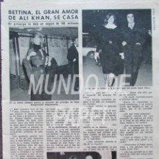 Coleccionismo de Revista Diez Minutos: RECORTE DIEZ MINUTOS 1222 1975 BETTINA, EL GRAN AMOR DE ALI KHAN, SE CASA. Lote 117602331