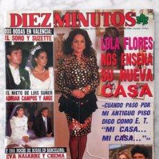 Coleccionismo de Revista Diez Minutos: DIEZ MINUTOS - 1987 - LOLA FLORES, MARÍA CASAL, FRANCISCO, ANA OBREGÓN, EL SORO, PAOLA DOMINGUÍN. Lote 99958310